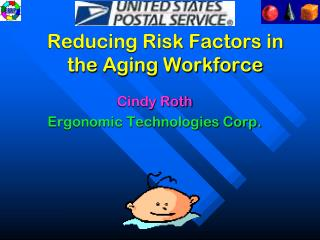 Reducing Risk Factors in the Aging Workforce