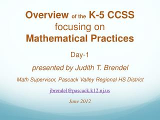 Overview  of the  K-5 CCSS  focusing on  Mathematical Practices