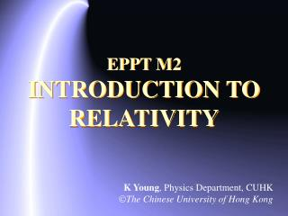 EPPT M2 INTRODUCTION TO RELATIVITY