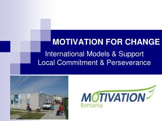 MOTIVATION FOR CHANGE