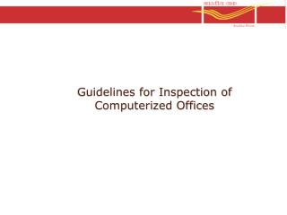 Guidelines for Inspection of Computerized Offices