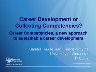 Career Development or Collecting Competencies?