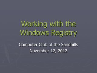 Working with the Windows Registry
