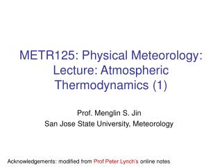 METR125: Physical Meteorology: Lecture: Atmospheric Thermodynamics (1)