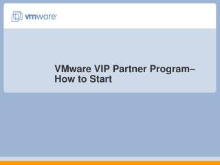 VMware VIP Partner Program– How to Start