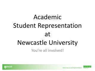 Academic  Student  Representation  at  Newcastle University