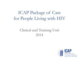 ICAP Package of Care  for People Living with HIV