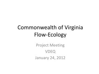Commonwealth of Virginia Flow-Ecology