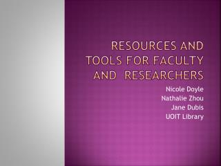 Resources and tools for faculty and  researchers