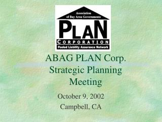 ABAG PLAN Corp. Strategic Planning Meeting