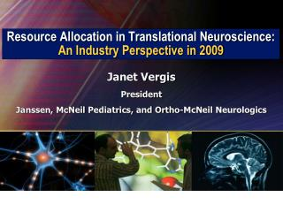 Resource Allocation in Translational Neuroscience:  An Industry Perspective in 2009