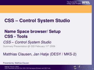 CSS – Control System Studio Name Space browser/ Setup CSS - Tools