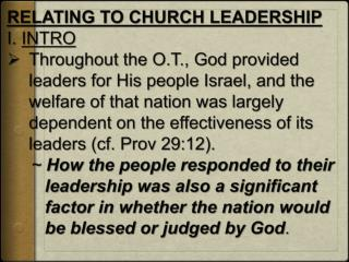 RELATING TO CHURCH LEADERSHIP I .  INTRO