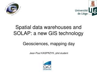 Spatial data warehouses and SOLAP: a new GIS technology