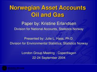 Norwegian Asset Accounts Oil and Gas