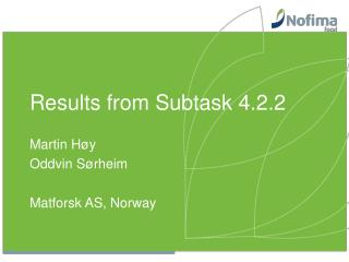 Results from Subtask 4.2.2