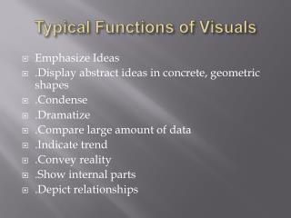 Typical Functions of Visuals