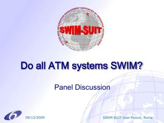 Do all ATM systems SWIM?
