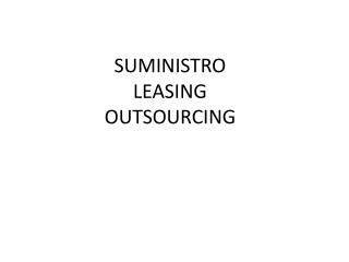 SUMINISTRO  LEASING OUTSOURCING