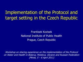 Implementation of the Protocol and target setting  in  the Czech Republic