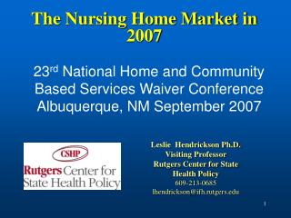 The Nursing Home Market in 2007