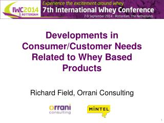 Developments in Consumer/Customer Needs Related to Whey Based Products