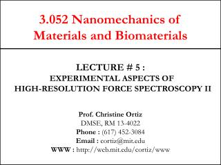3.052 Nanomechanics of  Materials and Biomaterials