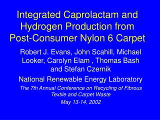 Integrated Caprolactam and Hydrogen Production from Post-Consumer Nylon 6 Carpet