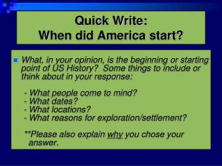 Quick Write: When did America start?