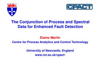 The Conjunction of Process and Spectral Data for Enhanced Fault Detection