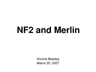 NF2 and Merlin