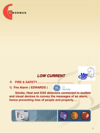 LOW CURRENT FIRE & SAFETY ……………………………….   Fire Alarm ( EDWARDS )