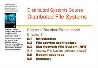 Distributed Systems Course Distributed File Systems
