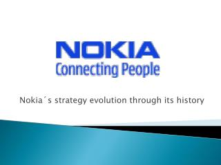 Nokia´s strategy evolution through its history