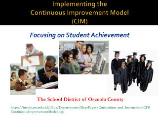 Implementing the Continuous Improvement Model (CIM)