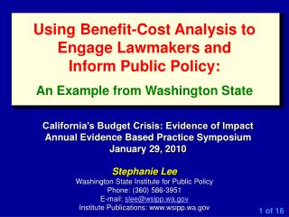 Stephanie Lee Washington State Institute for Public Policy Phone: (360) 586-3951
