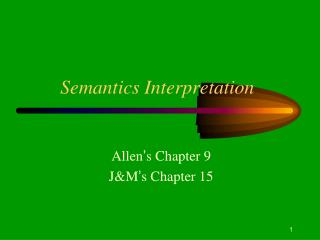Semantics Interpretation