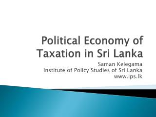 Political Economy of Taxation in Sri Lanka