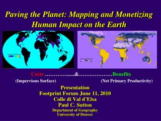 Paving the Planet: Mapping and Monetizing Human Impact on the Earth