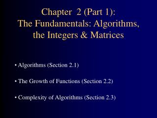 Chapter  2 (Part 1): The Fundamentals: Algorithms, the Integers & Matrices