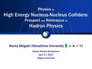 Physics at High Energy Nucleus-Nucleus Colliders: Prospect and Relevance to Hadron Physics