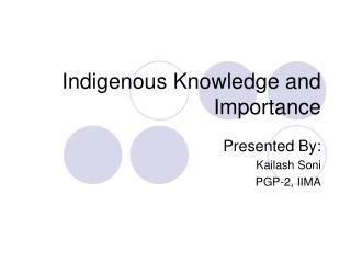 Indigenous Knowledge and Importance