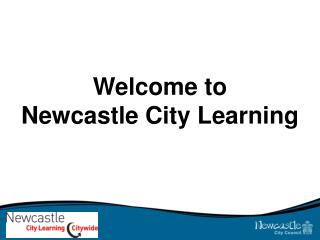 Welcome to  Newcastle City Learning