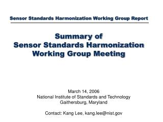 March 14, 2006 National Institute of Standards and Technology Gaithersburg, Maryland