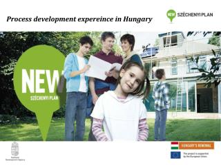 Process development expereince in  Hungary