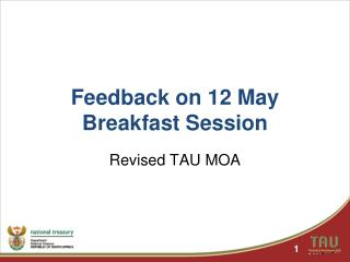 Feedback on 12 May Breakfast Session
