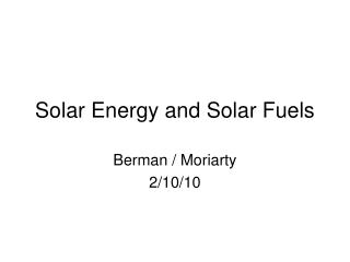 Solar Energy and Solar Fuels