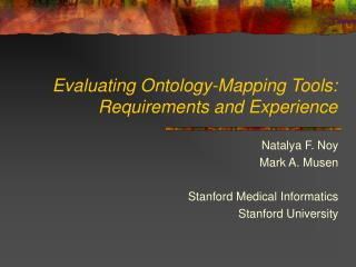 Evaluating Ontology-Mapping Tools: Requirements and Experience