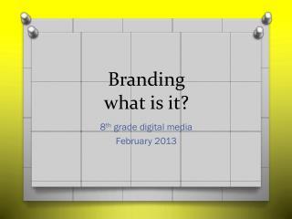 Branding what is it?