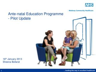 Ante-natal Education Programme - Pilot Update